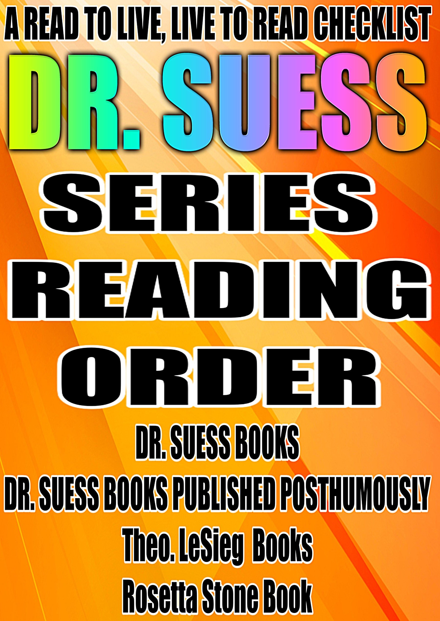 Dr Suess Series Reading Order A Read To Live Live To Read Checklist Dr Suess Books Dr