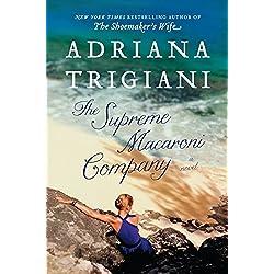 Reviews The Supreme Macaroni Company By Adriana Trigiani