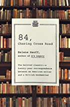 84, Charing Cross Road by Helene Hanff