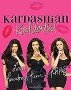 Kardashian Konfidential by Kim Kardashian