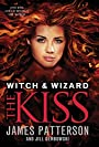 The Kiss (Witch & Wizard) - James Patterson