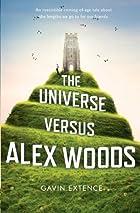 The Universe Versus Alex Woods by Gavin…