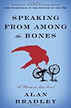 Speaking From Among the Bones by Alan…