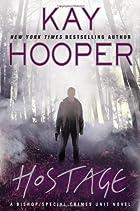 Hostage (A Bishop/SCU Novel) by Kay Hooper