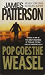 Pop Goes the Weasel (Alex Cross) - James Patterson