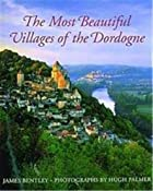 The Most Beautiful Villages of the Dordogne…