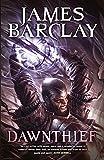 Dawntheif by James Barclay
