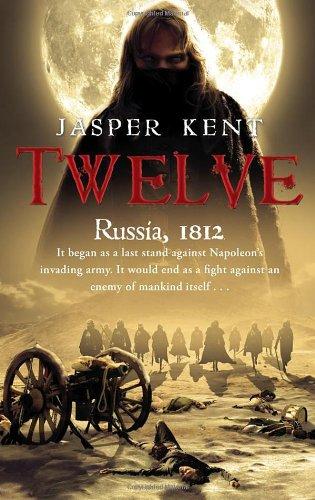 Twelve by Jasper Kent