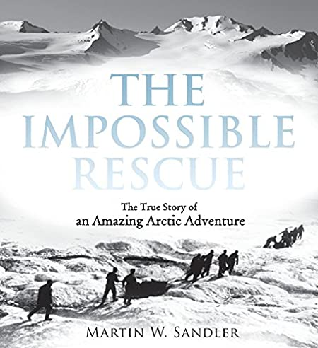 cover of The Impossible Rescue by Martin Sandler