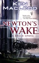 Newton's Wake: A Space Opera by Ken MacLeod