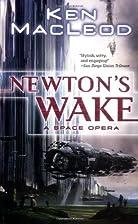 Newton's Wake: A Space Opera by Ken MacLeod