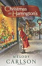 Christmas at Harrington's by Melody…