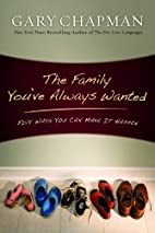 The Family You've Always Wanted: Five…