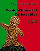 Wade Whimsical Collectables (7th Edition) :…