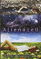 Alienated (The Alienated Series, #1) by…