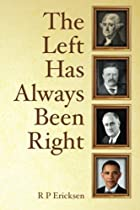 The left has always been right : a…