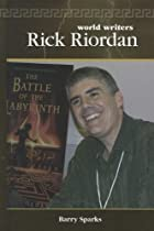 Rick Riordan (World Writers) by Barry Sparks