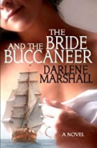 The Bride And The Buccaneer by Darlene…