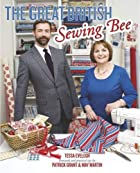 The Great British Sewing Bee by Tessa…