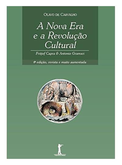 A Nova Era E A Revolução Cultural, por Olavo de Carvalho