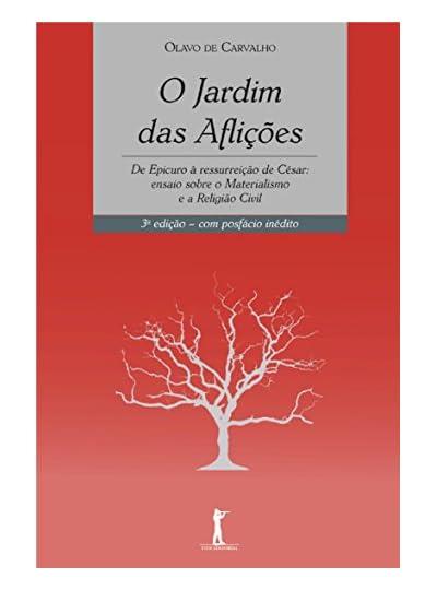 O Jardim Das Aflições, por Olavo de Carvalho