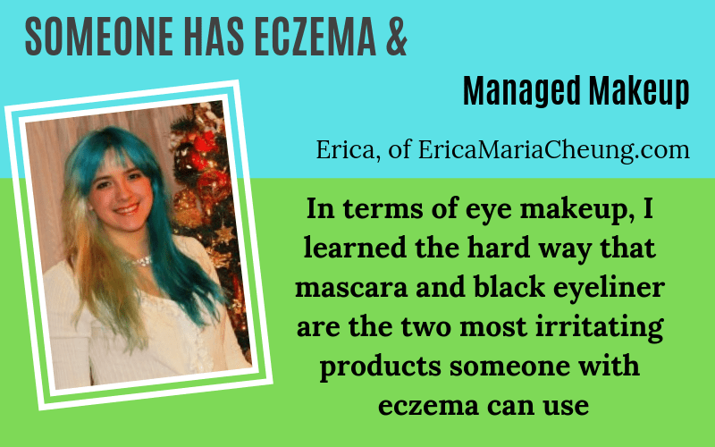 Someone has eczema and managed makeup Erica EczemaBlues