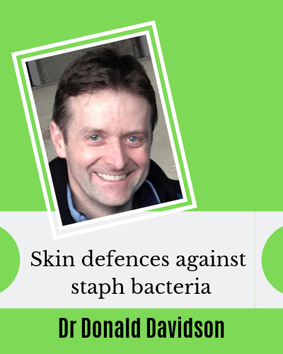 Natural skin defence against staph bacteria