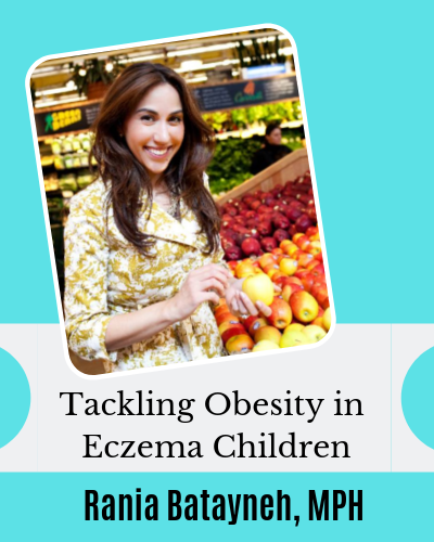ackling Obesity in Eczema Children with Nutritionist Rania Batayneh