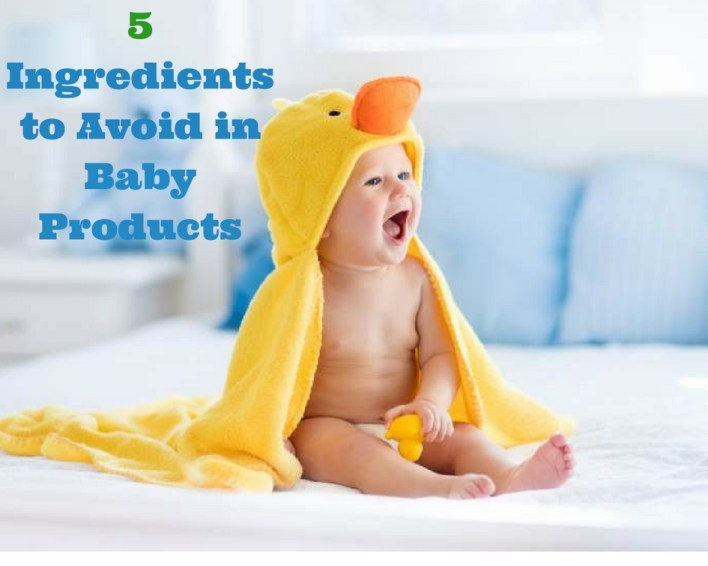 Ingredients to Avoid in Baby Products