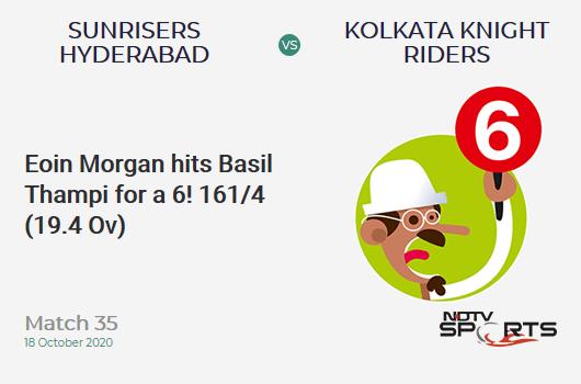 SRH vs KKR: Match 35: It's a SIX! Eoin Morgan hits Basil Thampi. Kolkata Knight Riders 161/4 (19.4 Ov). CRR: 8.18