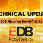 【製品更新情報】EDB Migration Toolkit 52.0.3
