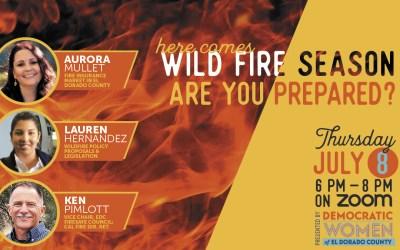 WILD FIRE SEASON – ARE YOU PREPARED?