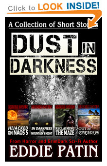 "Click HERE to read ""Dust in Darkness"" - FREE Horror / Fantasy Book of Short Stories!"
