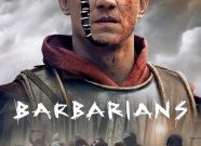 Barbarians: İhanet ve Sadakat Arasında Özgürlük Mücadelesi