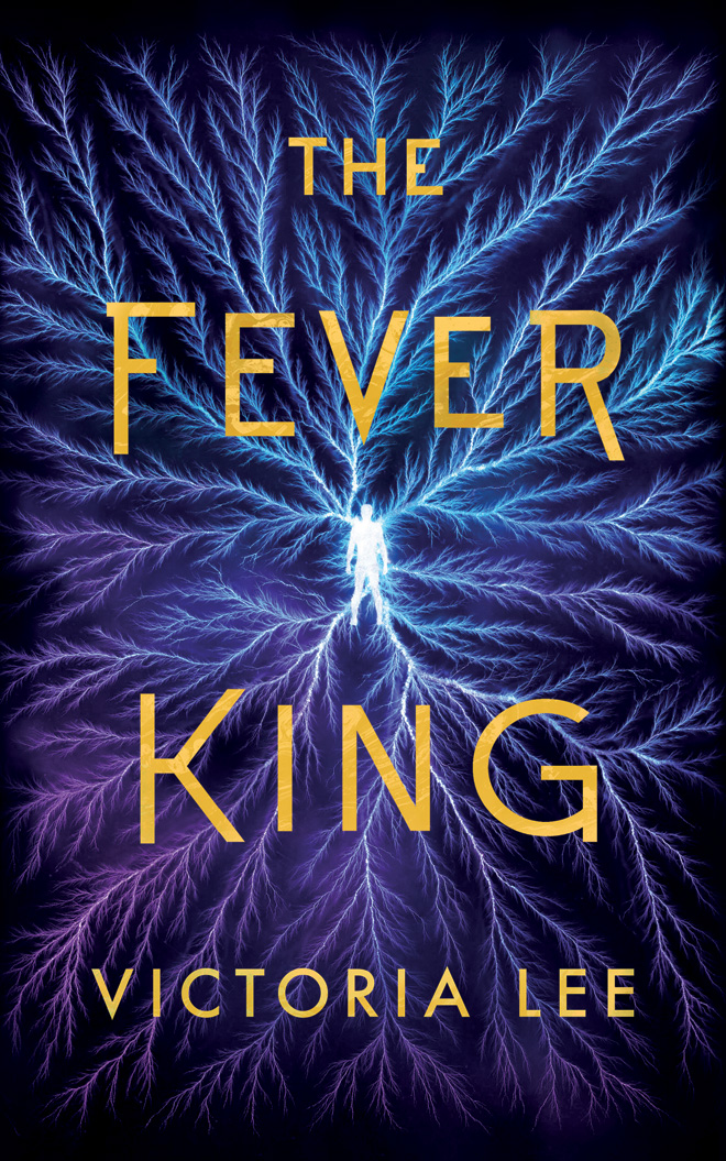 "Book cover of ""The Fever King"" by Victoria Lee"