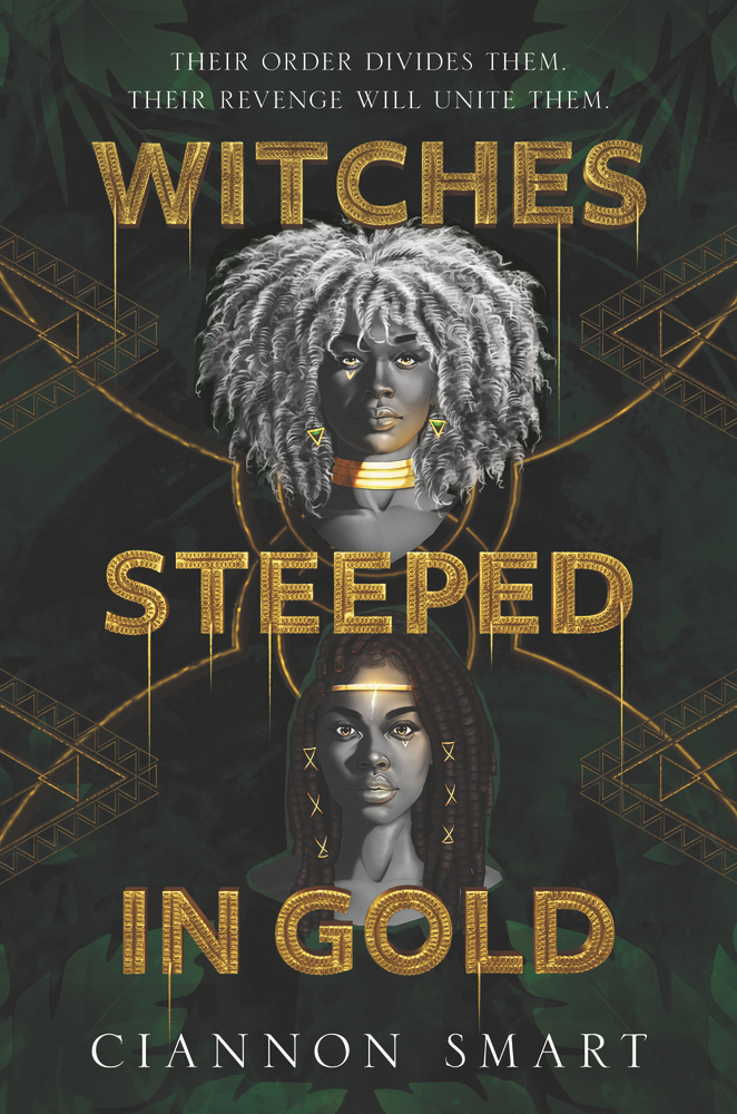 2021 book releases: Witches Steeped in Gold by Ciannon Smart