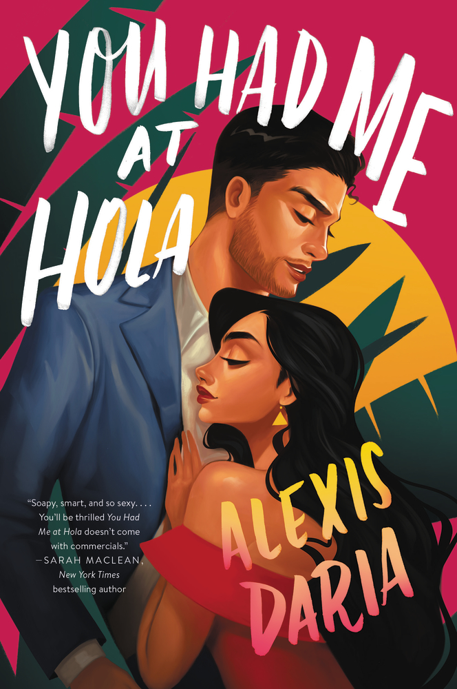 "Book cover of ""You Had Me At Hola"" by Alexis Dara"