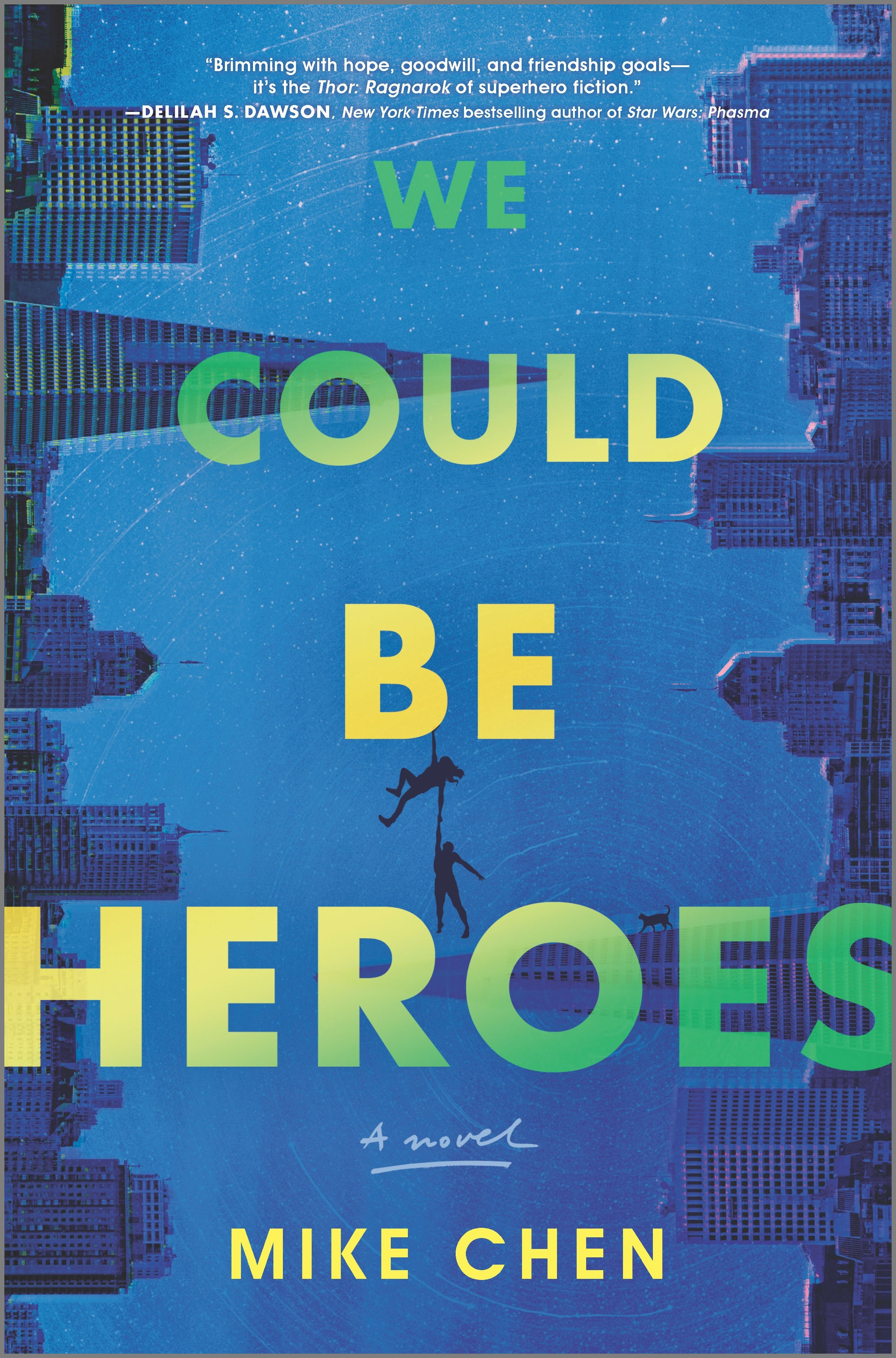 Book cover: We Could Be Heroes by Mike Chen