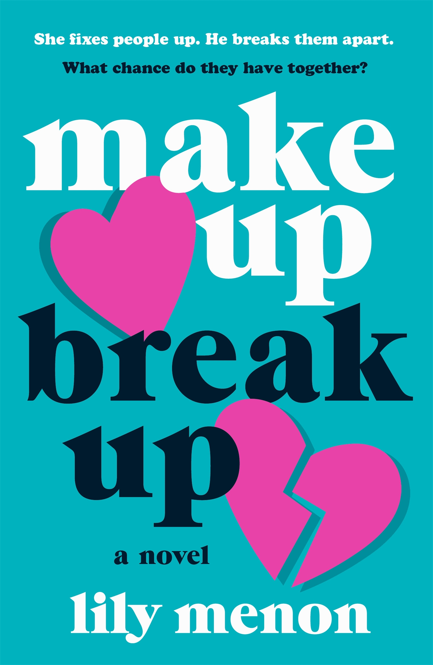 Book cover: Make Up Break Up by Lily Menon