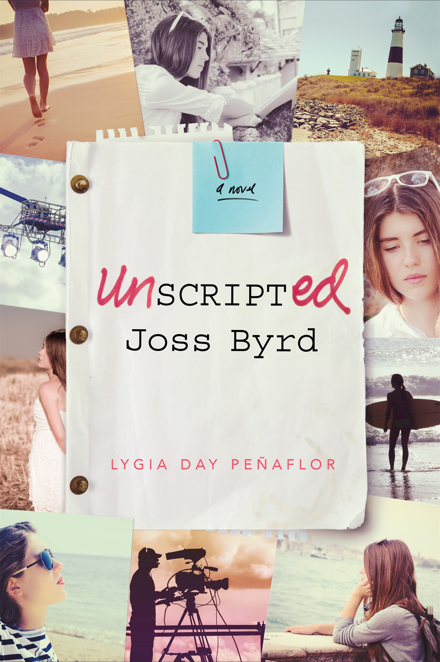 Unscripted Joss Byrd by Lygia Day Peñaflor (23 Books by Filipino Diaspora Authors For Your Shelf)