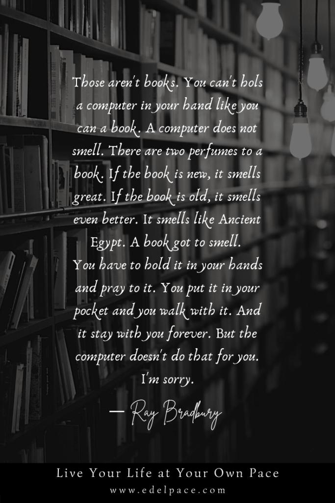 Edel Pace - Ray Bradbury Quote