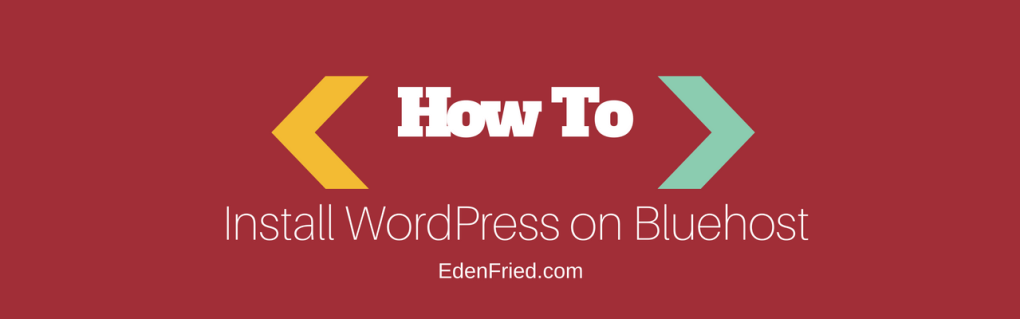 Bluehost WordPress installation guide
