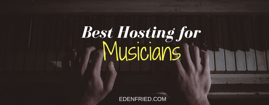 best hosting for musicians