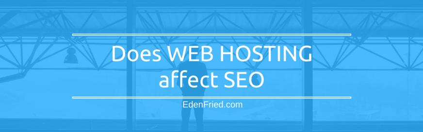 does web hosting affect seo
