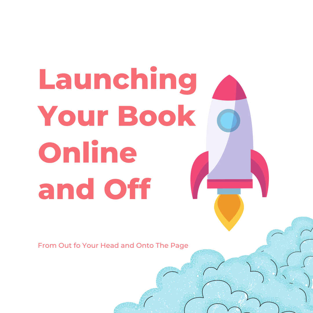Launching Your Book Online And Off