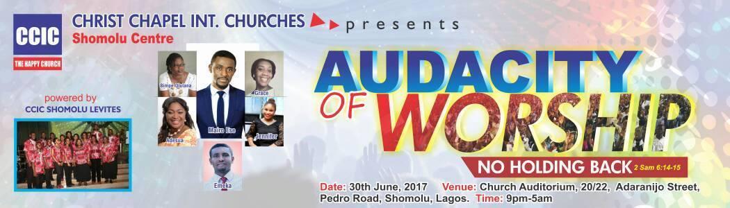 Audacity of Worship