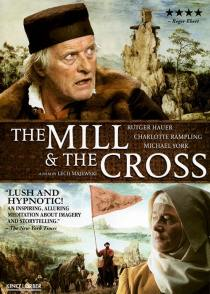 The Mill and the Cross DVD cover - Flanders Gascoigne Spain Burghley
