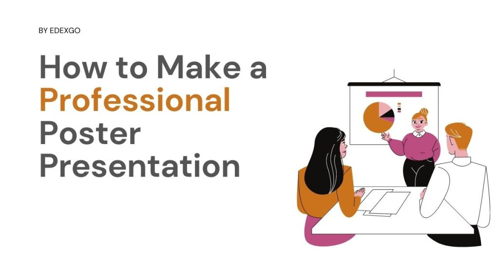 How to Make a Professional Poster Presentation