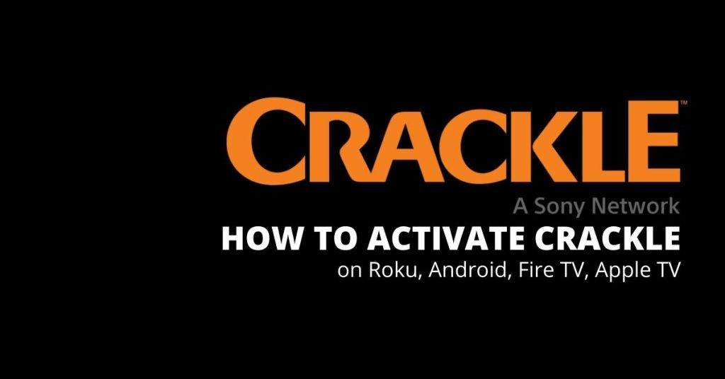 Activate Crackle