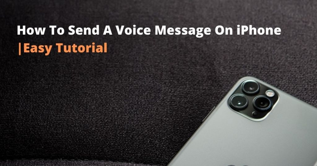 How To Send A Voice Message On iPhone